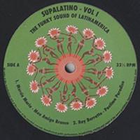 VA - Supalatino 1 -The Funky Sound of LatinAmerica : 12inch