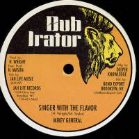 MIKEY GENERAL - Singer With The Flavor / Walker John : 12inch