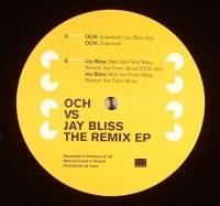 OCH vs JAY BLISS - The Remix EP : 12inch