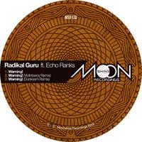 RADIKAL GURU ft. ECHO RANKS - Warning! : MOONSHINE (UK)