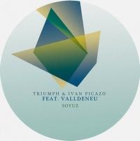 TRIUMPH & IVAN PICAZO - Soyuz (incl. OPOLOPO Remix) : 12inch