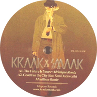 KRAAK & SMAAK - The Future Is Yours / Good For The City : JALAPENO (UK)