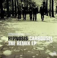 HIPNOSIS - Carrousel: The Remix EP : 12inch