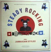 ROMANOWSKI - Steady Rocking : 12inch