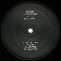 GHOSTEK - No Way Out EP : Sub Squared (UK)