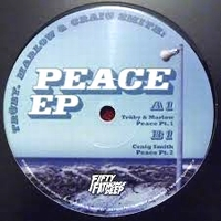 TRUBY, MARLOW & CRAIG SMITH - Peace EP : FIFTY FATHOMS DEEP (UK)