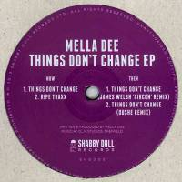 MELLA DEE - Things Don't Change EP : SHABBY DOLL (UK)
