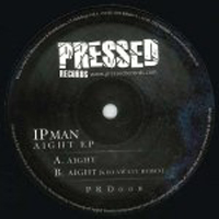IPMAN - Aight EP : 12inch