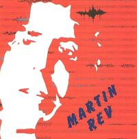 MARTIN REV - Martin Rev : LP