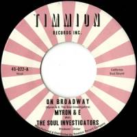 MYRON & E WITH THE SOUL INVESTIGATORS - ON BROADWAY : 7inch