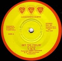 T.M.S. / CAPRICE - Get The Feelin' / Candy Man : 7inch