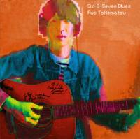 RYO TAKEMATSU - Six-O-Seven Blues : CD