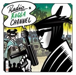 VARIOUS - Radio Ragga Channel : CD