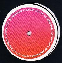 SKIPSON - Flatwik City EP : Raum...musik (GER)