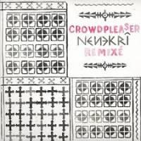 CROWDPLEASER - Nenekri : 12inch
