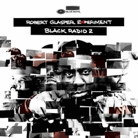 ROBERT GLASPER EXPERIMENT - Black Radio 2 : CD