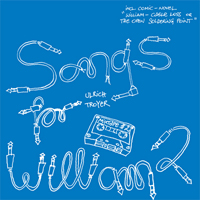 ULRICH TROYER - Songs For William 2 : 4BIT PRODUCTIONS (AUS)