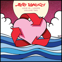 ALDO VANUCCI - Love is Loops vol 2 : 12inch