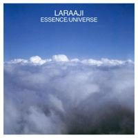 LARAAJI - Essence/Universe : LP