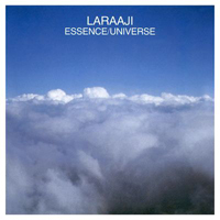 LARAAJI - Essence/Universe : CD