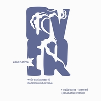 EMANATIVE & ROCKETNUMBERNINE  / COLLOCUTOR - Over / Instead (Emanative Remix) : 12inch