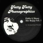 PABLO & SHOOEY - The Re-jigs Vol. 3 : 12inch