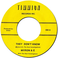 MYRON & E - They Don't Know / The Party Is Over : 7inch