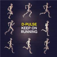 D-PULSE - Keep On Running : 12inch