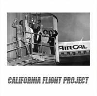 CALIFORNIA FLIGHT PROJECT - California Flight : 7inch