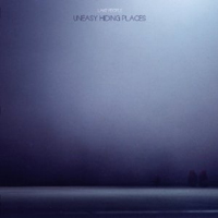 LAKE PEOPLE - Uneasy Hiding Places : 12inch
