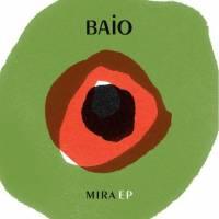 BAIO - Mira : 12inch