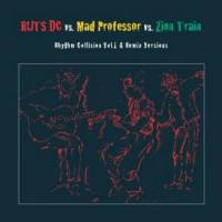 RUTS DC VS. MAD PROFESSOR VS. ZION TRAIN - Rhythm Collision Vol.1 & Remix Versions : SELECT CUTS (GER)