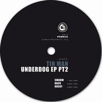 TIN MAN - Underdog EP Pt. 2 : 12inch