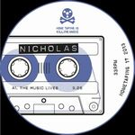 NICHOLAS - The Music Lives : Home Taping Is Killing Music (UK)