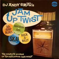 VA - DJ Andy Smith's Jam Up Twist : BGP (UK)