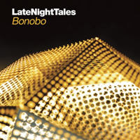 BONOBO - Late Night Tales : 2LP