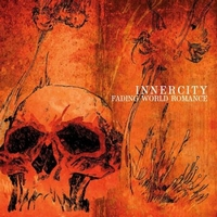 INNERCITY - Fading World Romance : 12inch