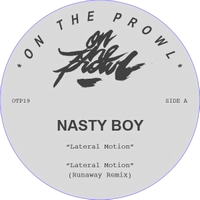 NASTY BOY - Lateral Motion : ON THE PROWL (US)