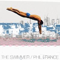 PHIL FRANCE - The Swimmer : 26-2 (UK)