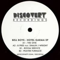 BELL BOYS - Hotel Garma EP : DISCOVERY (US)