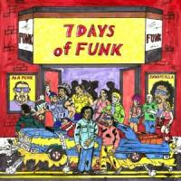7 DAYS OF FUNK - 7 Days Of Funk : LP