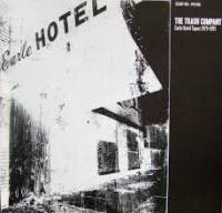 THE TRASH COMPANY - Earle Hotel Tapes 1979 - 1993 : LP