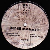 KEZ YM - Root Bound EP : FACES RECORDS (GER)