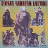 FIESTA SANTERA LUCUMI - Tambores Bata : CD-R