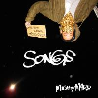 MIGHTY MARS - SONGS -Super Duper Ultra Chill Mix Show- : CD