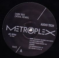 AUDIO TECH - Dark Side : METROPLEX (US)