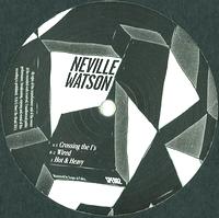 NEVILLE WATSON - Hot & Heavy EP : 12inch