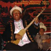 VARIOUS - LAURENT JEANNEAU - Ethnic Minority Music of Northwest Xinjiang (China) : CD