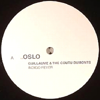 GUILLAUME & THE COUTU DUMONTS - Indigo Fever : 12inch