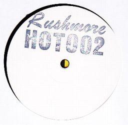 RUSHMORE - HOT002 : 12inch